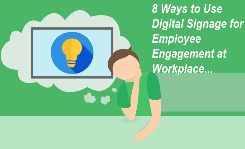 Digital Signage Employee Engagement