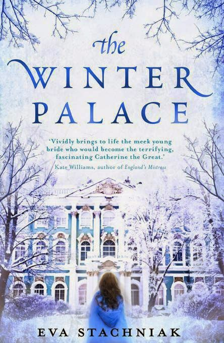 The Winter Palace - A Novel of Catherine the Great by Eva Stachniak book cover
