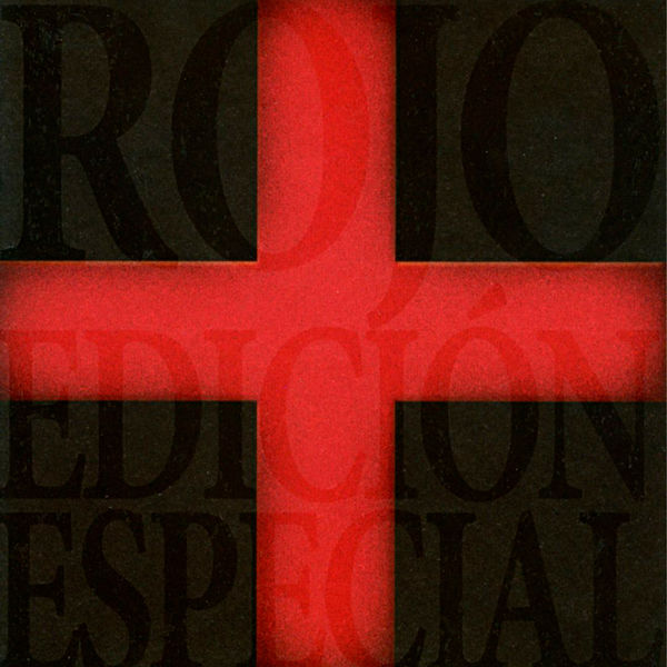 Rojo – Rojo (Edición Especial) 2006