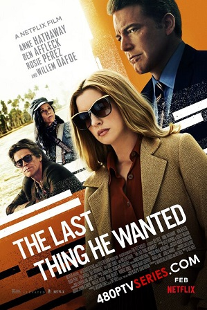 The Last Thing He Wanted (2020) Full Hindi Dual Audio Movie Download 480p 720p Web-DL thumbnail
