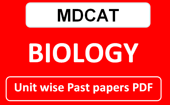 MDCAT Unit wise past papers biology pdf download