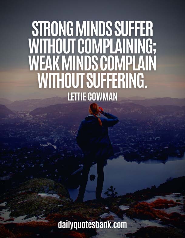 Best Quotes About Being Strong Mindset