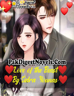 Love of the Beast (Complete Novel) By Sidra Younas