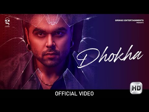 Song  :  Dhokha Song Lyrics Singer  :  Ninja Lyrics  :  Pardeep Malak Music  :  Goldboy Director  :  Tru Makers