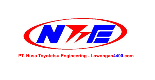Lowongan Kerja PT. Nusa Toyotetsu Engineering Kawasan KIM Karawang Juli 2018