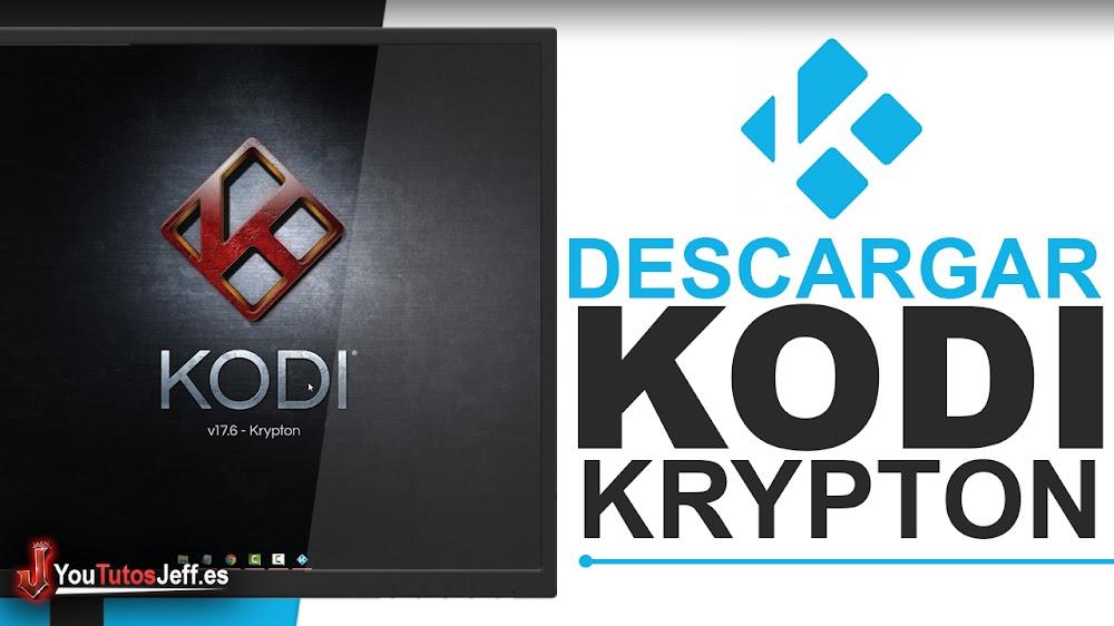 Como Descargar Kodi 17 Krypton Ultima Versión Español