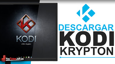 Como Descargar Kodi 17 Krypton Ultima Versión Full Español