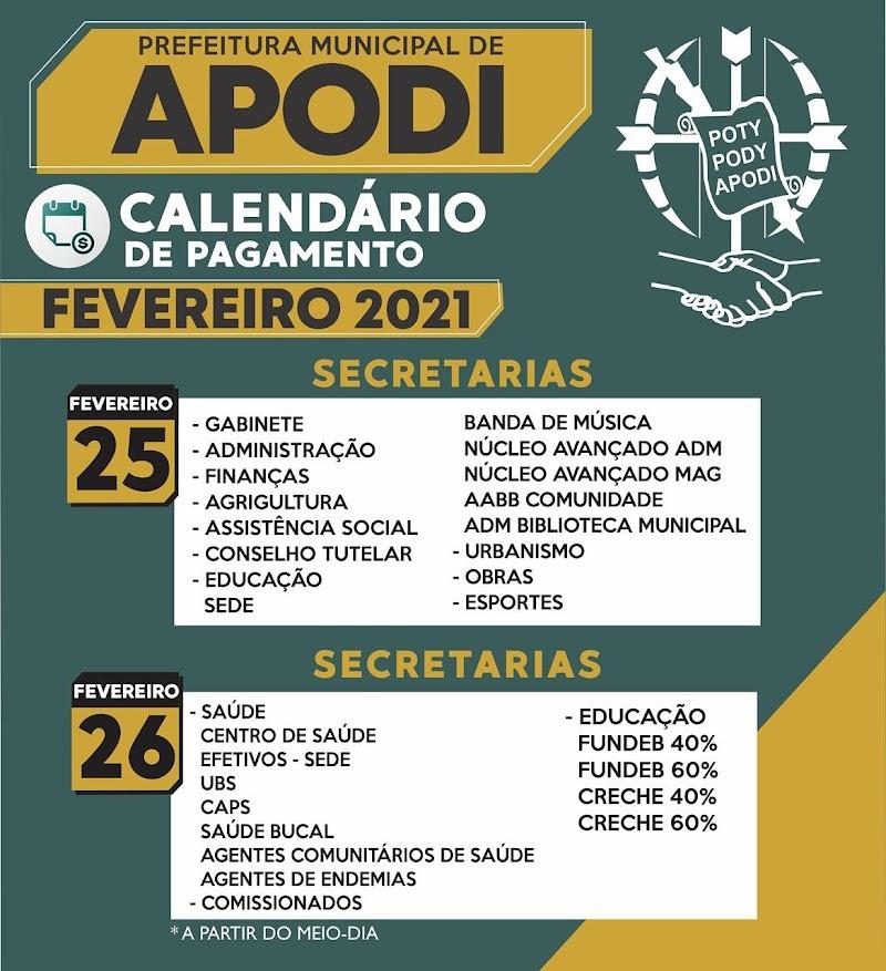 A Prefeitura Municipal de Apodi, por meio da Secretaria de Administração e Planejamento, anuncia o calendário de pagamento dos servidores municipais para este mês de fevereiro de 2021.