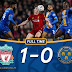 Liverpool 1-0 Shrewsbury, Reds To Face Chelsea In FA Cup 5th Round