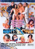 Bulls and milk xXx (2013)