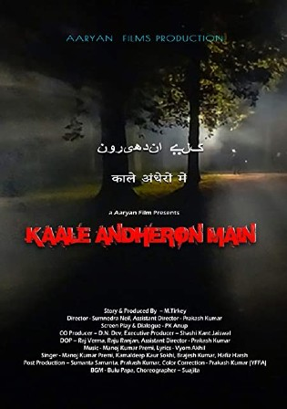 Kaale Andheron Main 2021 WEB-DL 700Mb Hindi 720p Download