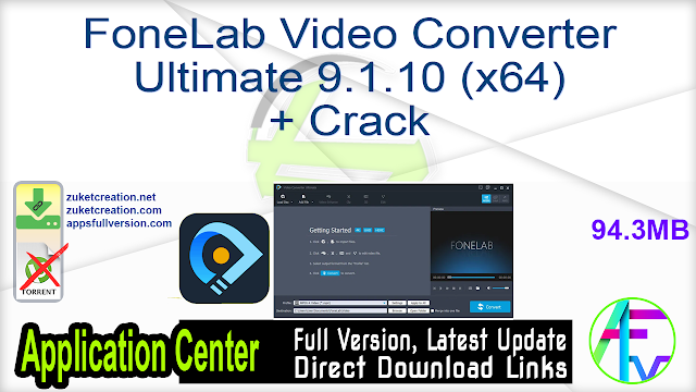FoneLab Video Converter Ultimate 9.1.10 (x64) + Crack
