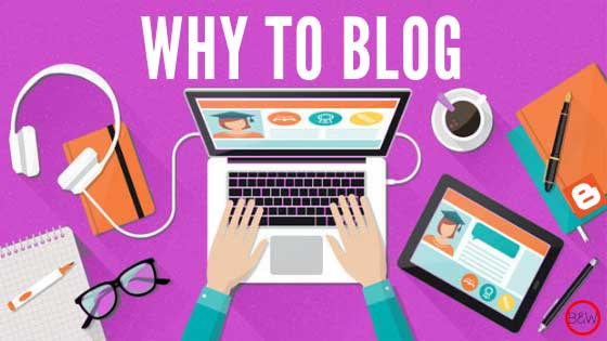 blogging, blog, why blog, benefits of blogging