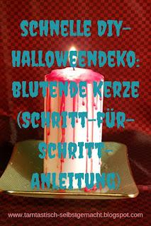Bild-einer-blutenden-Kerze-mit-Blogtitel:schnelle-DIY-Halloweendeko-blutende-Kerze-Schritt-für-Schritt-Anleitung
