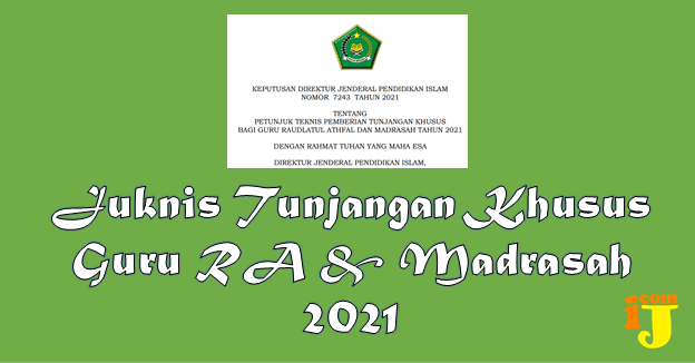 Juknis Pemberian Tunjangan Khusus Guru RA & Madrasah 2021