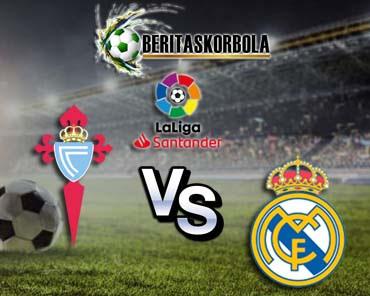 Prediksi Celta Vigo vs Real Madrid 20 Maret 2021