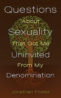 Questions About Sexuality that Got Me Uninvited from My Denomination