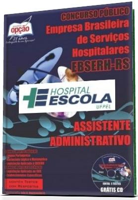 Apostila EBSERH/HE-UFPEL Assistente Administrativo