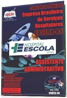 Apostila Concurso EBSERH/HE-UFPEL Assistente Administrativo