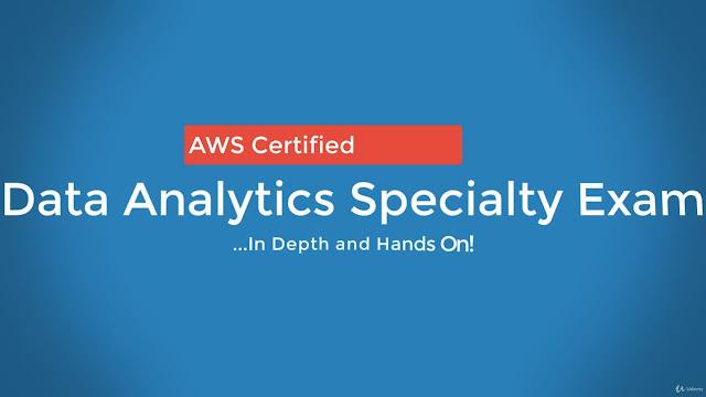 AWS Certified Data Analytics Specialty 2020 (ex Big Data)