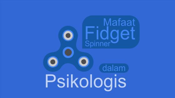 Apa kegunaan fidget spinner