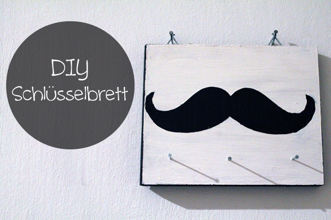 diy schl sselbrett la moustache kunecoco. Black Bedroom Furniture Sets. Home Design Ideas