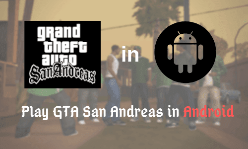 gta san andreas in android