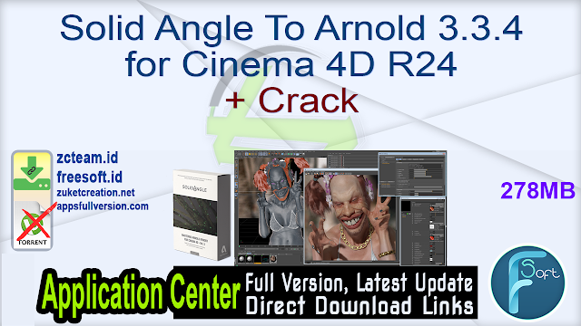 Solid Angle To Arnold 3.3.4 for Cinema 4D R24 + Crack_ ZcTeam.id