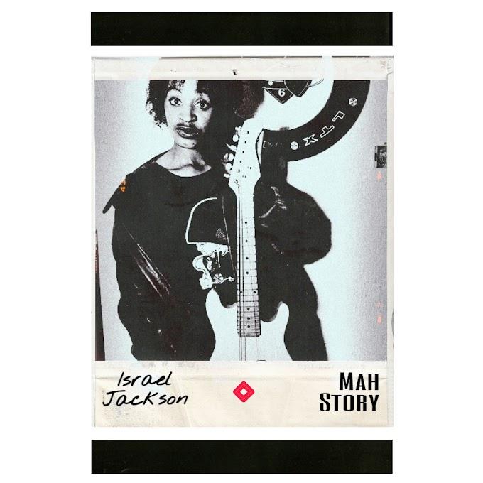 [MUSIC] Israel Jackson - Mah Story
