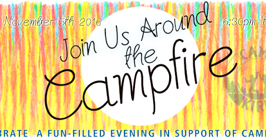 Save the Date and Join Us Around the Campfire November 5 2016