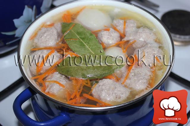 Суп с куриными фрикадельками рецепты для детей с фото