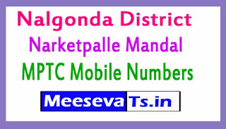 Narketpalle Mandal MPTC Mobile Numbers List Nalgonda District in Telangana State