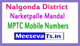 Narketpalle Mandal MPTC Mobile Numbers List Nalgonda District in Telangana State