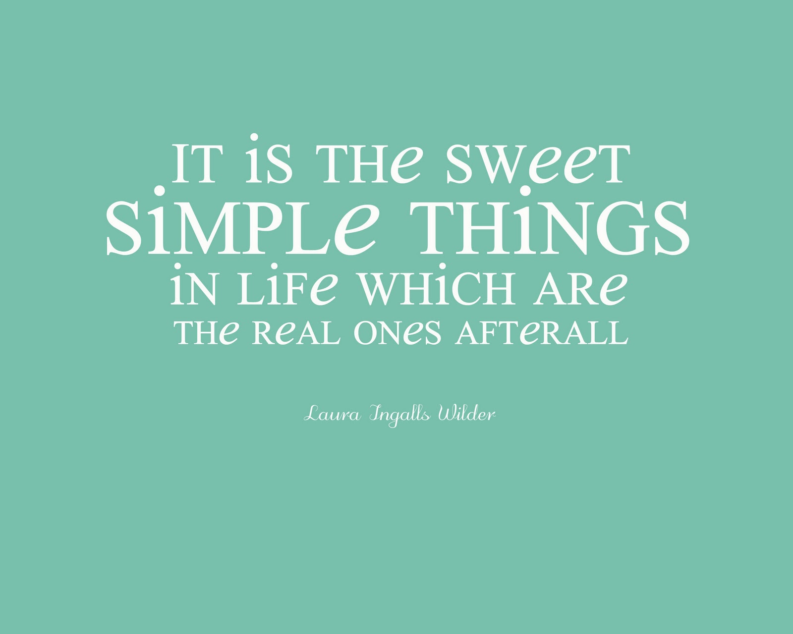 Simple Things In Life Quotes Life Quotes
