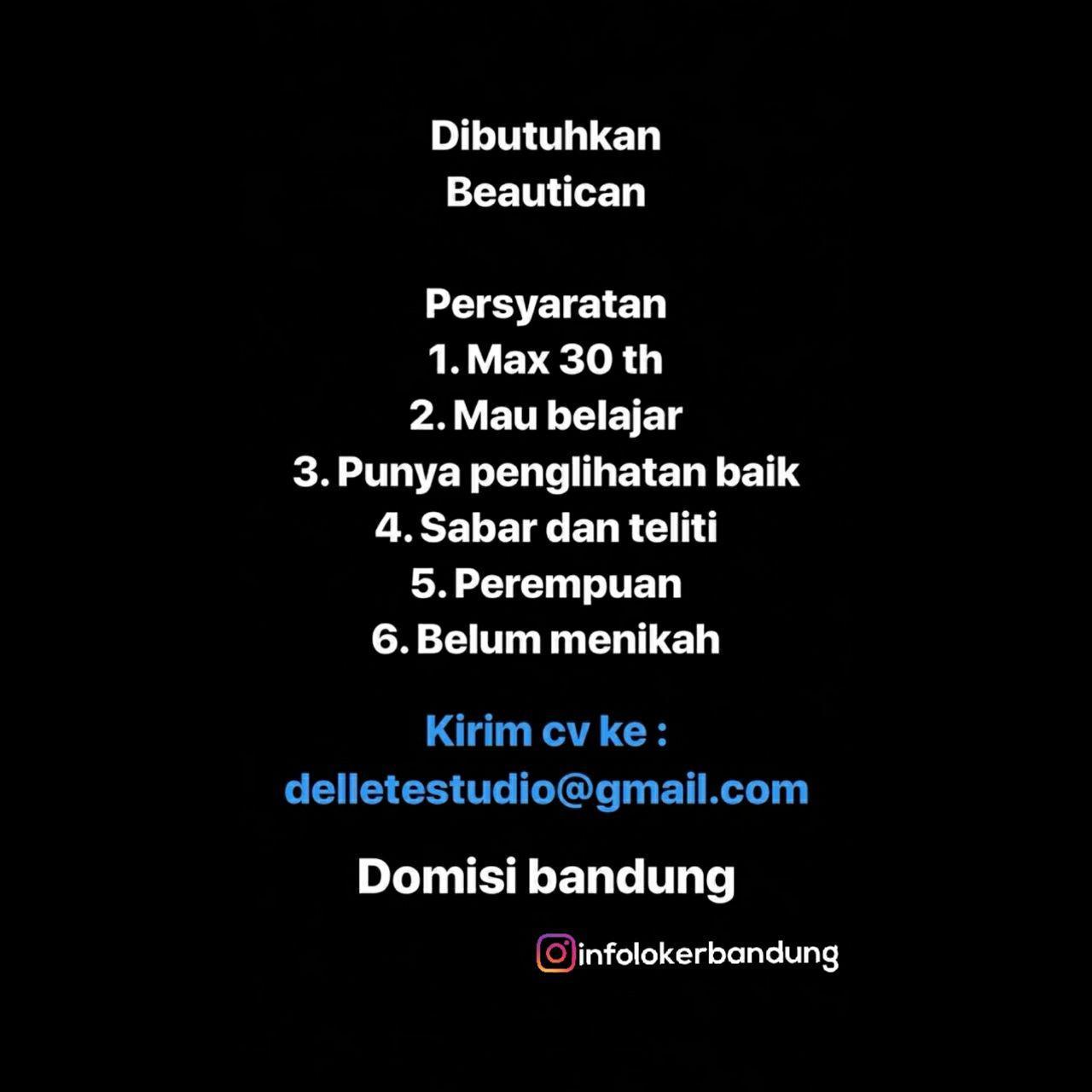 Lowongan Kerja Beautycian Dellete Studio Bandung Oktober 2018