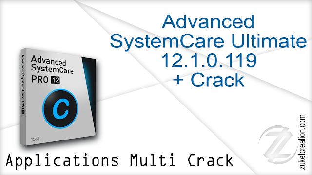 Advanced SystemCare Ultimate 12.1.0.119 + Crack