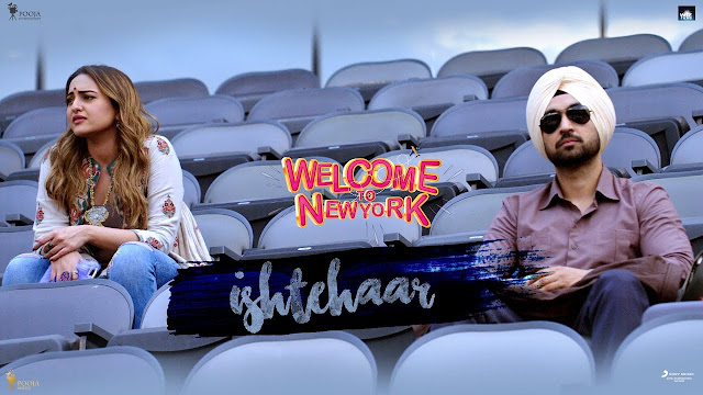 Ishtehaar Lyrics – Welcome To New York