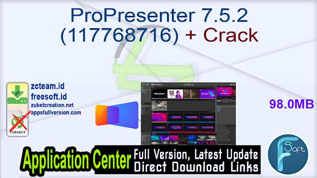ProPresenter 7.5.2 (117768716) + Crack_ ZcTeam.id