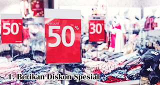Berikan Diskon atau Potongan Harga Spesial merupakan salah satu tips jitu promosi di akhir tahun