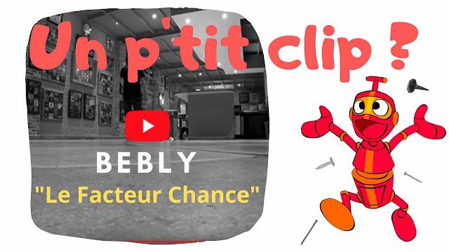 On découvre aujourd'hui Le Facteur Chance, nouveau single de Bebly.