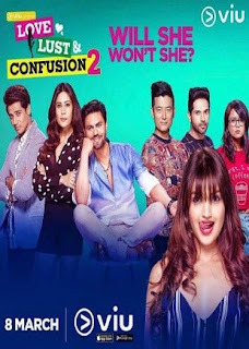 Love Lust and Confusion 2 2019 Complete S02 Full Hindi Episode Download HDRip 720p