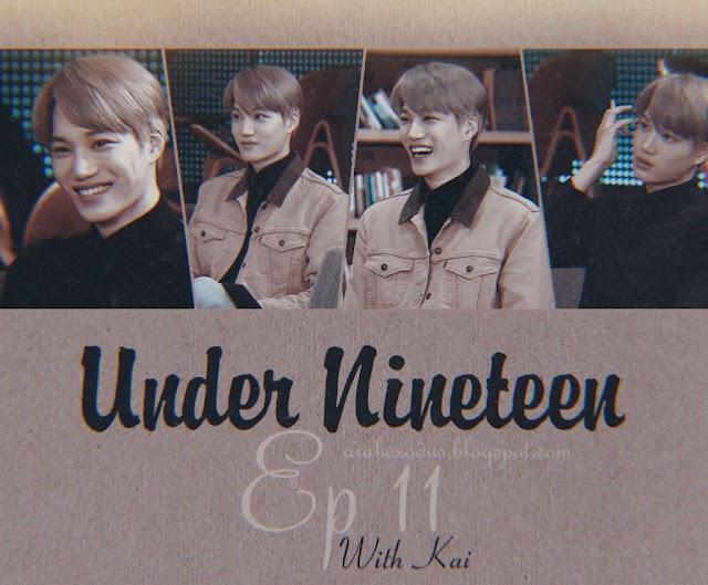 مترجم || برنامج Under Nineteen الحلقه 11 مع كاي