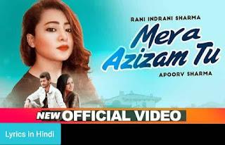 मेरा अज़ीज़म तू Mera Azizam Tu Lyrics in Hindi | Apoorv Sharma