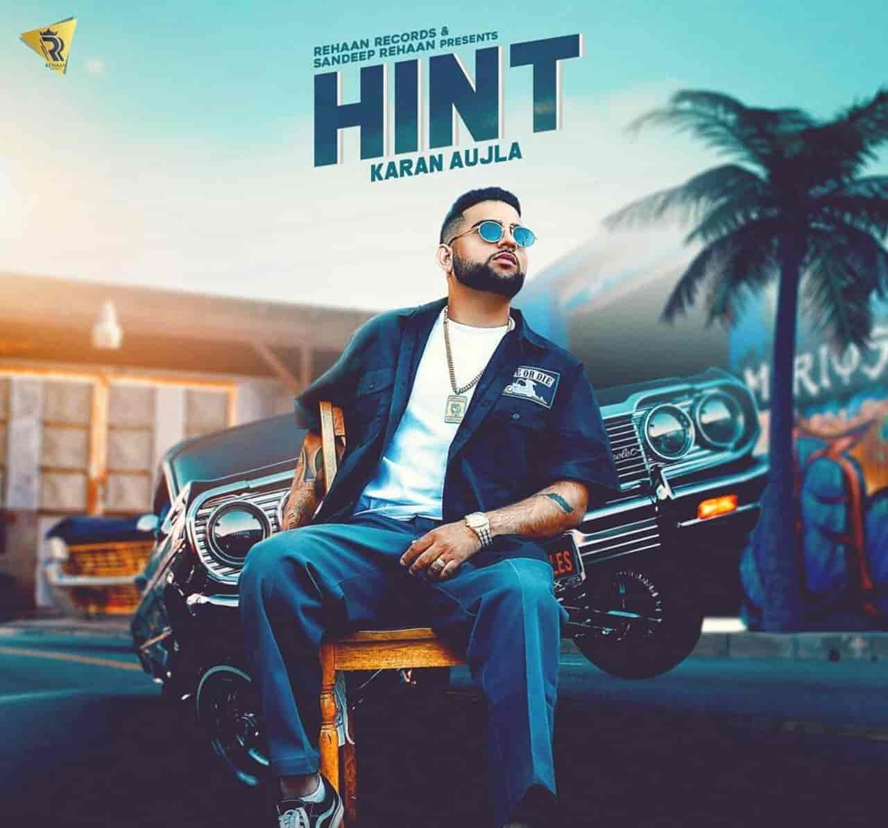 Hint Karan Aujla Song Images