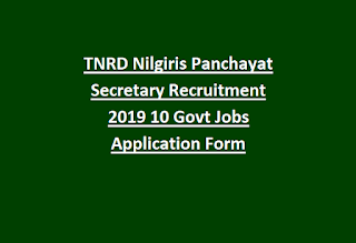TNRD Nilgiris Panchayat Secretary Recruitment 2019 10 Govt Jobs Application Form
