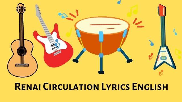 Renai Circulation Lyrics English Download
