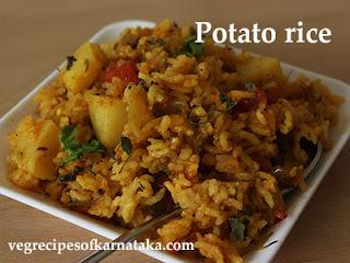 Potato rice recipe in Kannada