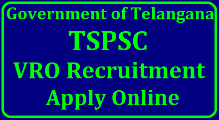 TSPSC VRO Online Application Form - Apply Online Here at tspscvro.tspsc.gov.in/2018/06/ts-vro-vra-recruitment-notification-2017-how-to-apply-online-application-form-tspscvro.tspsc.gov.in.htm