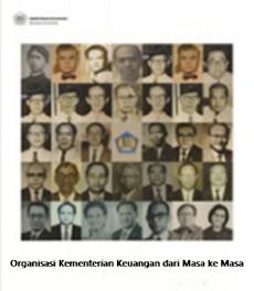 Organisasi Kementerian Keuangan dari Masa ke Masa