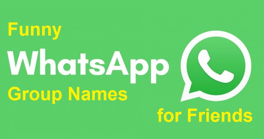 150 Funny Whatsapp Group Names For Friends